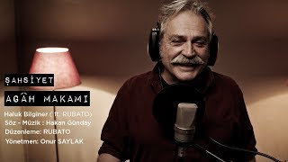 ŞAHSİYET | AGÂH MAKAMI - HALUK BİLGİNER ( ft. RUBATO)