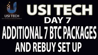 USI Tech Update Day 7 - Additional 7 BTC Packages and Rebuy Set Up ( Tagalog )