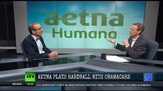 obamacare under fire aetna insurance revolt fuels single payer healthcare debate