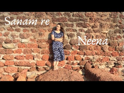 Sanam Re (cover)#Neena#Arijit Singh#Yami Gautam