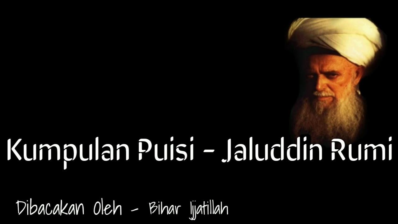 Kumpulan Puisi Cinta Jalaluddin Rumi Youtube