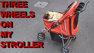 Loca Three wheels on my Stroller
