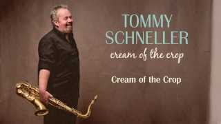 "Tommy Schneller - Audio Samples from ""Cream of the Crop"" - Produced by Henrik Freischlader"