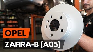 How to replace rear brake discs / rear brake rotors on OPEL ZAFIRA-B 2 (A05) [TUTORIAL AUTODOC]
