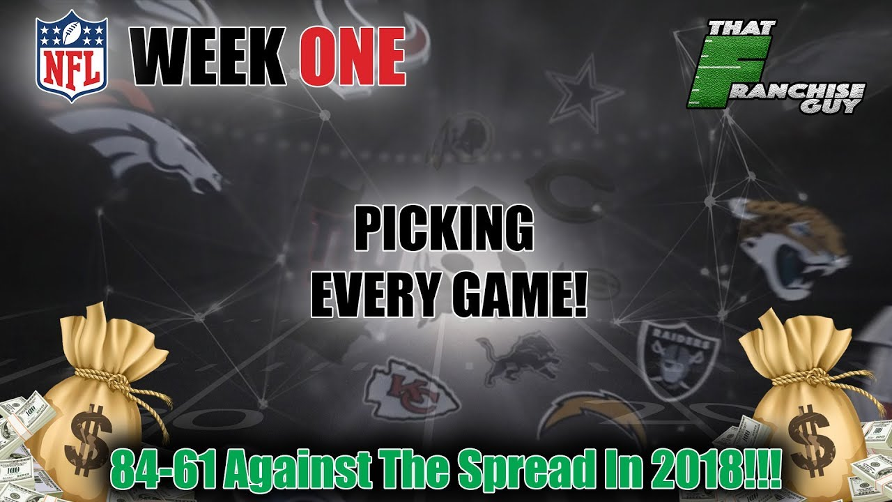 Week 1 NFL Picks!!! Best Bets, Upsets, Over Unders and More!