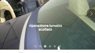 RIPARAZIONE DISTACCO LUNOTTO CAPOTE