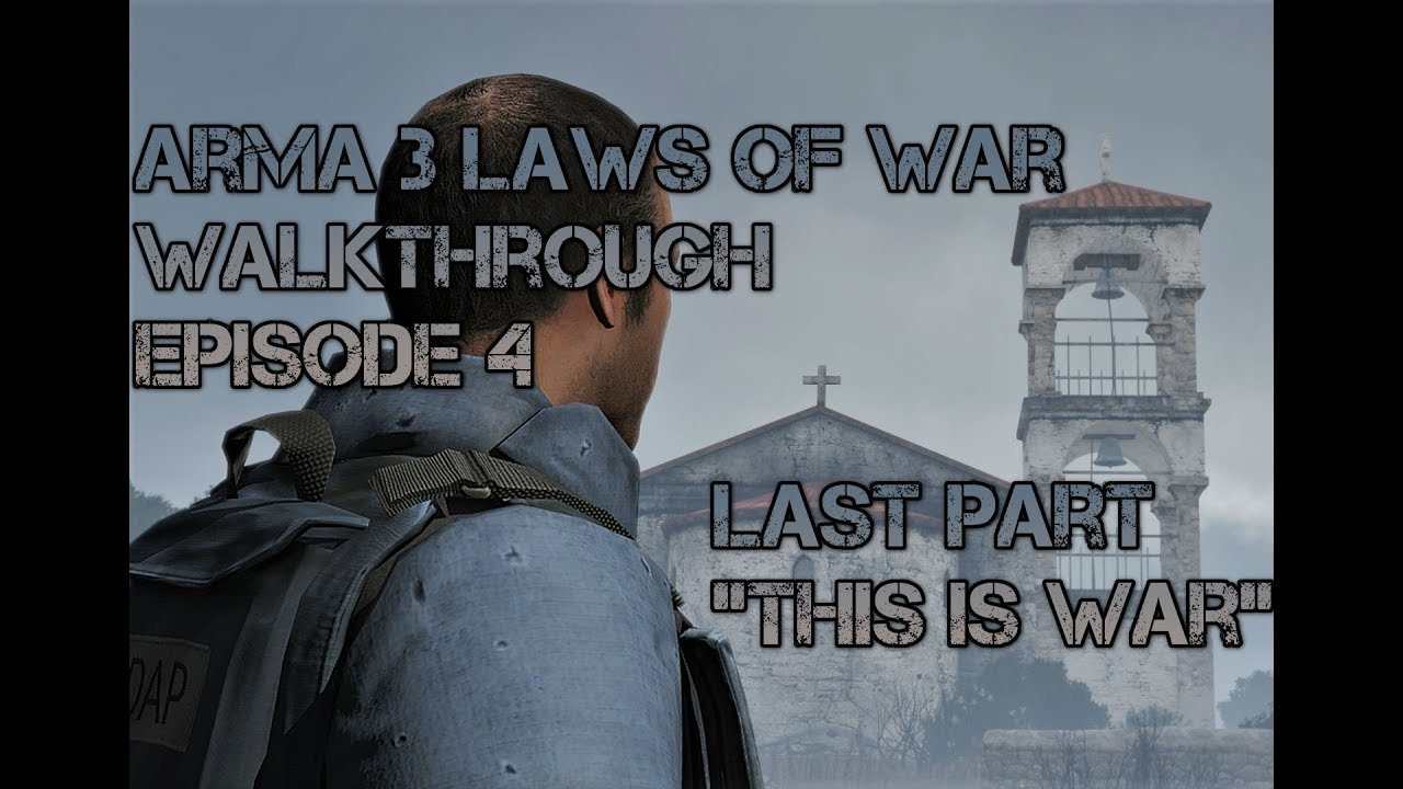 Arma 3 - Laws Of War Campaign - Episode 4 - Ending -