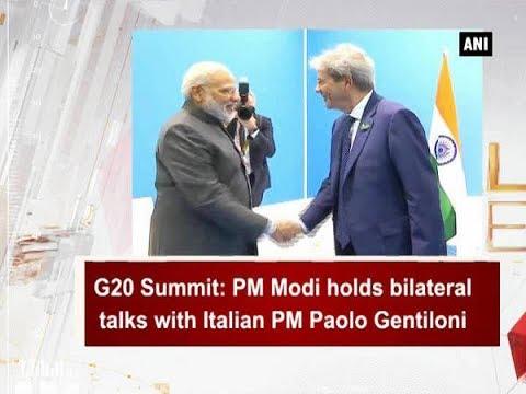 G20 Summit: PM Modi holds bilateral talks with Italian PM Paolo Gentiloni - ANI News