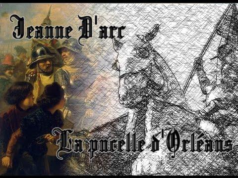 Jeanne d'Arc, La pucelle d'Orléans - Chapitre I