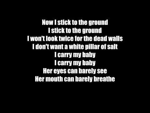The Thermals-A Pillar Of Salt (Lyrics)