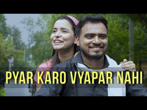 Pyar Karo Vyapar Nahi - Amit Bhadana