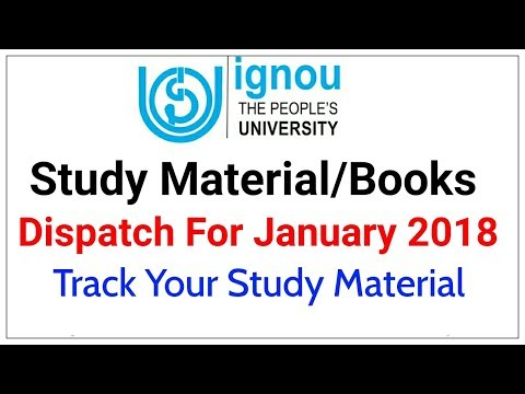 IGNOU STUDY MATERIAL/BOOKS DISPATCH FOR JANUARY 2018 SESSION | TRACK YOUR IGNOU STUDY MATERIAL |
