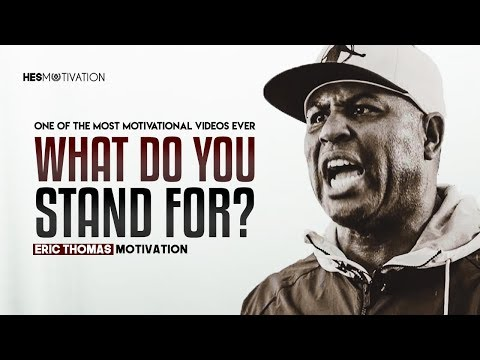 image for What Do You Stand For - Best Motivational Video