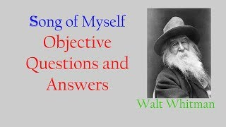 Song of Myself objective questions and answers