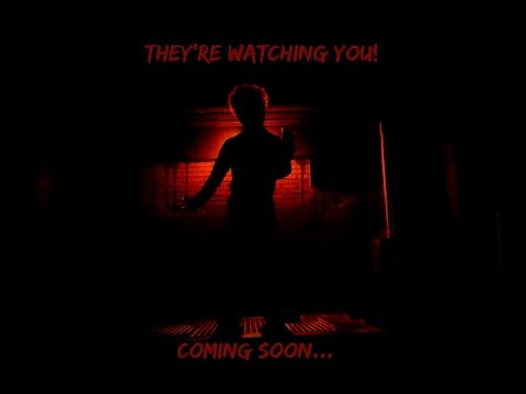 They're Watching You! (Short Film)