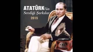 Atatürk'ün Sevdiği Şarkılar - Karam (Solist:Ertan Sert)