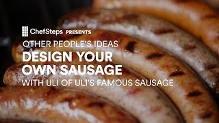 How to Design Your Own Sausage, With Uli of Uli's Famous Sausage