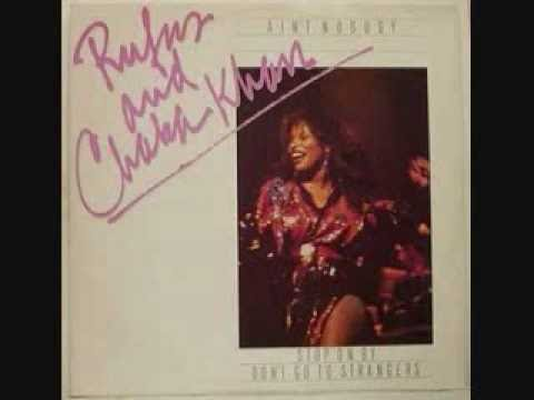 Rufus & Chaka Khan  Aint Nobody with lyrics