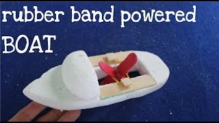How to make a Rubber Band Powered Boat Toy boat