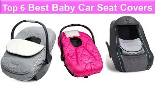 Top 6 Best Baby Car Seat Covers – Baby Car Seat Covers Reviews