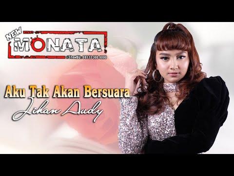 Jihan Audy - KU TAK AKAN BERSUARA ~ New Monata   |   Official Video