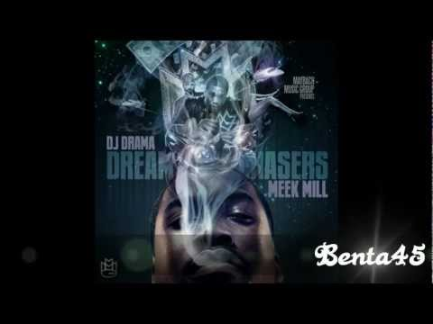Meek Mill - Dreamchasers (2011) (Full Mixtape)
