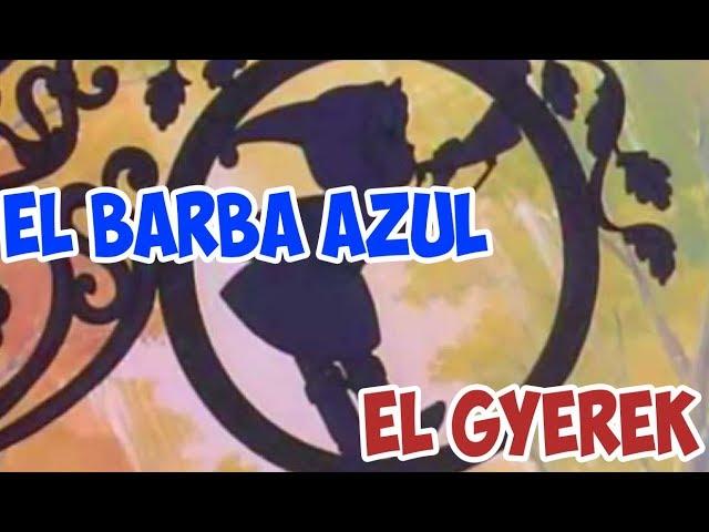 EL BARBA AZUL|| EL GYEREK || LOS CUENTOS DEL GYEREK TEMP 2