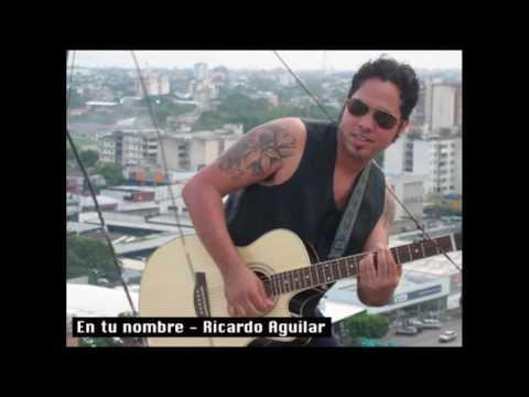 En tu nombre - Ricardo Aguilar