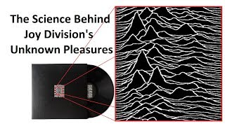 The Science Behind The Cover of Unknown Pleasures