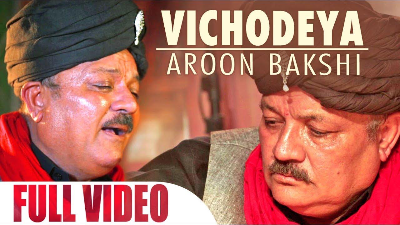 Vichodeya OFFICIAL Video Song   Aroon Bakshi   Sufi   Latest Punjabi Song
