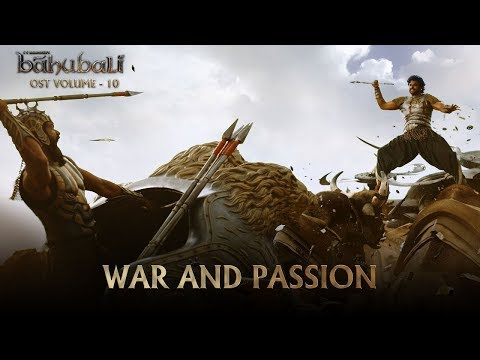 Baahubali OST - Volume 10 - War and Passion | MM Keeravaani