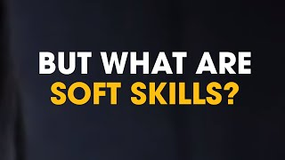 What are soft skills? | The Employables | The Mix