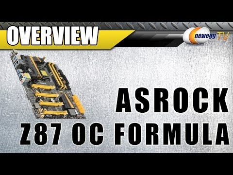 ASRock Z87 OC Formula LGA 1150 Intel Z87 ATX Intel Motherboard Overview - Newegg TV