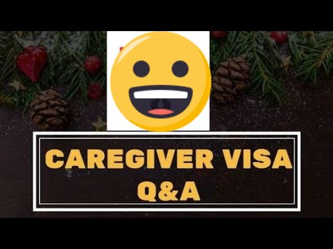Caregiver Visa Canada Questions And Answers Youtube