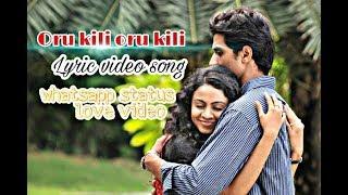 Oru kili oru kili// leelai // love lyric video//whatsapp status//maanasii