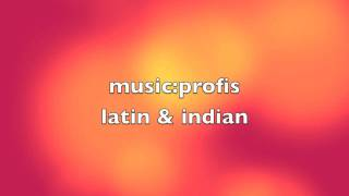 latin-indian music:profis