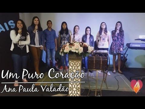 Um Puro Coração - Ana Paula Valadão
