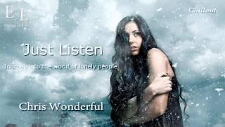 Chris Wonderful Just Listen