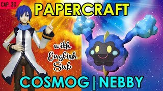 CÓMO HACER PAPERCRAFT – COSMOG | NEBBY (WITH ENG. SUB)