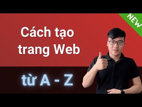 Cách tạo 1 trang Web từ A đến Z