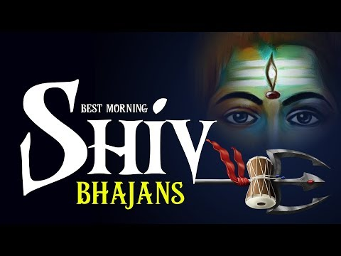 NON STOP BEST MORNING SHIV BHAJANS - BEAUTIFUL COLLECTION OF MOST POPULAR LORD SHIVA SONGS