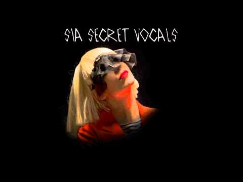 Sia Secret Vocals