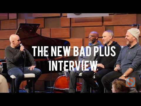 The NEW Bad Plus (interview w/Peter Martin)