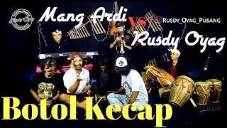 Download Adu skill Kendang Rusdy Oyag vs Mang Ardi Terompet Sunda (Botol Kecap)