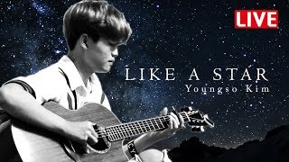 [HD][LIVE] Youngso Kim - Like A Star / Fingerstyle Guitar / Acoustic solo