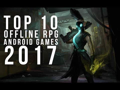Top 10 Offline RPG Android Games 2017 | No Internet !!!