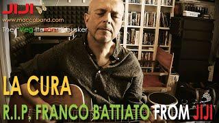 La Cura - Franco Battiato | R.I.P.  from Jiji