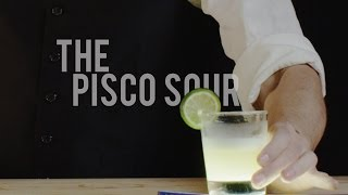 How To Make The Pisco Sour - Best Drink Recipes