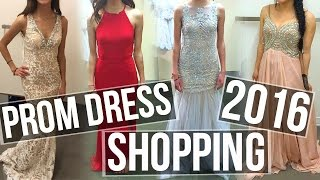 Prom Dress Shopping! 2016