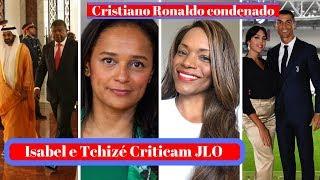 Avó Mata Neta, Isabel e Tchize dos Santos, JLO, Cristiano Ronaldo, Preço do Passaporte Em Angola